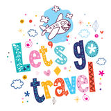 Let's go travel Stock Photography
