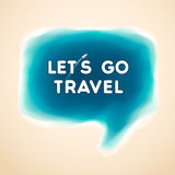 Let's go travel, speech bubble. Vector Eps10 illustration Royalty Free Stock Photography