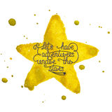 Let's have adventures under the stars on hand made watercolor yellow star with splashes Stock Image