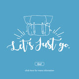 Let`s just go.Travel and adventure concept. Stock Photography