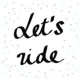 Let`s ride handdrawn lettering vector illustration
