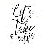 Let`s take a selfie lettering. Vector hand drawn illustration with black text and golden dots Stock Photo