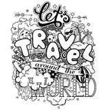 Let's travel around the world. Black and white vector illustration with doodles and lettering. EPS 10 royalty free illustration