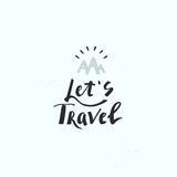Let`s travel. Hand drawn lettering and modern calligraphy. Royalty Free Stock Photos
