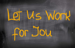 Let's Us Work For You Concept Stock Photo