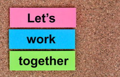 Let`s work together words on notes Royalty Free Stock Photos