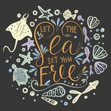 Let the sea set you free. Vector lettering Stock Photography