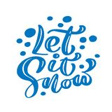 Let it Snow blue Christmas vintage calligraphy lettering vector text with winter drawing decor. For art design, mockup royalty free illustration