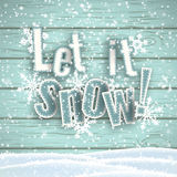 Let it snow, blue text on wooden background with 3d effect, illustration. Let it snow, blue text on blue wooden background with 3d effect and snowflakes, vector Royalty Free Stock Photos