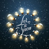 Let It Snow. Christmas Lights. Vector Holiday Illustration Stock Photography