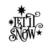 Let it snow christmas wordart. A Christmas silhouette wordart, let it snow. With stars. curly font Royalty Free Stock Photography
