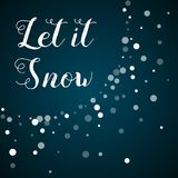 Let it snow greeting card. Royalty Free Stock Photo