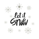 Let it snow - Hand drawn Christmas lettering with snowflakes. Cute New Year phrase. Vector illustration.  stock illustration