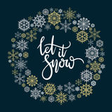 Let It Snow hand lettering greeting card. Modern calligraphy. Christmas Wreath. Vector Illustration stock illustration