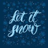 Let it snow handlettering inscription. Hand drawn winter inspiration phrase. Winter background with snowflakes vector illustration