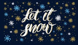 Let it snow handlettering inscription. Hand drawn winter inspiration phrase. Winter background with snowflakes stock illustration