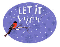 Let it snow. Handwritten with snow branch and a bird greeting card Stock Images
