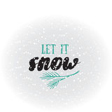 Let it snow.  Holiday greeting card with calligraphy elements. Modern lettering  background. Stock Images