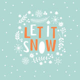 Let It Snow Lettering on a blue background Royalty Free Stock Image