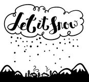 Let it snow lettering for Christmas greetings Stock Images