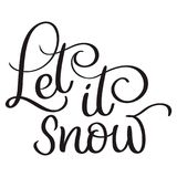 Let it snow text on white background. Hand drawn Calligraphy lettering Vector illustration EPS10 Royalty Free Stock Images