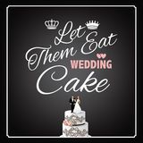 Let them eat wedding cake design Royalty Free Stock Image