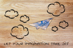 Let your imagination take off (paper airplane illustration). Paper airplane illustration with sky fill, let your imagination take off Royalty Free Stock Images