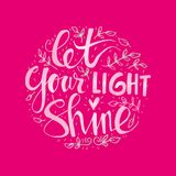 Let your light shine. Hand lettering Royalty Free Stock Photos