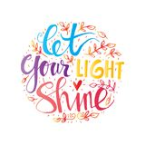 Let your light shine. Hand lettering Stock Image