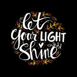 Let your light shine. Hand lettering Royalty Free Stock Photo