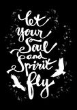 Let your soul and spirit fly. Royalty Free Stock Image