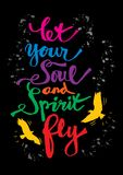 Let your soul and spirit fly. Stock Photo
