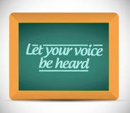 Let your voice be heard message illustration Stock Images