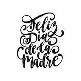 Letras de la mano de Feliz Dia De La Madre Traducción a partir del día de madres feliz español Caligrafía del vector en el fondo  ilustración del vector