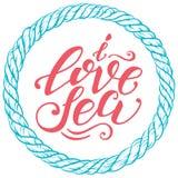 Letras a mano del vector El mar del amor de la cita I puede ser uso para las impresiones, los carteles del diseño, la camiseta y  Fotografía de archivo