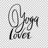 Letras secas del cepillo del amante de la yoga encendido Cartel de la tipografía de la yoga Ilustración del vector ilustración del vector