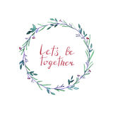 Lets be together lettering with watercolor wreath. Hand drawn vector illustration on black background Royalty Free Stock Photo