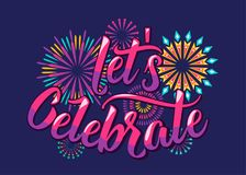 Lets celebrate background with color letters and fireworks. In flat style for birthday anniversary party concept. Isolated on dark. Vector illustration Royalty Free Stock Image