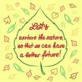 Lets consolida la natura in moda da poterci avere noi un migliore futuro - citazione motivazionale scritta a mano illustrazione vettoriale