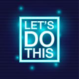 Lets do this. Motivational slogan. royalty free illustration