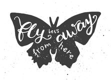 Lets fly away from here lettering in butterfly. Lettering composition. Phrase Lets fly away from here inscribed into butterfly silhouette. Ink splashes on white Stock Photos