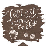 Lets get some coffee poster. Stock Photo