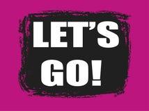 Lets go banner. Lets go pink and black banner Royalty Free Stock Images