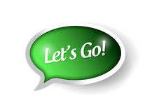 Lets go message sign illustration design Royalty Free Stock Image