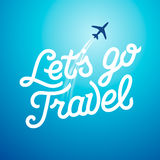 Lets go travel. Vacations and tourism concept Royalty Free Stock Photography
