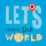 Lets go travel the world. Vacations and tourism concept Stock Image