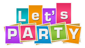 Lets Party Colorful Squares Stripes. Lets party text written over colorful background Royalty Free Stock Photos