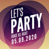 Lets party design poster template. Overlay colors night club musical background. Dj invitation on music event Royalty Free Stock Photography