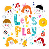 Lets play. Let's play - lettering design with group of children Stock Photography