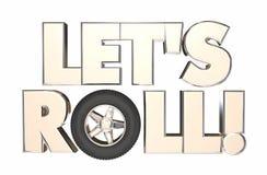 Lets Roll Wheel Travel Transportation Start Moving Stock Photo